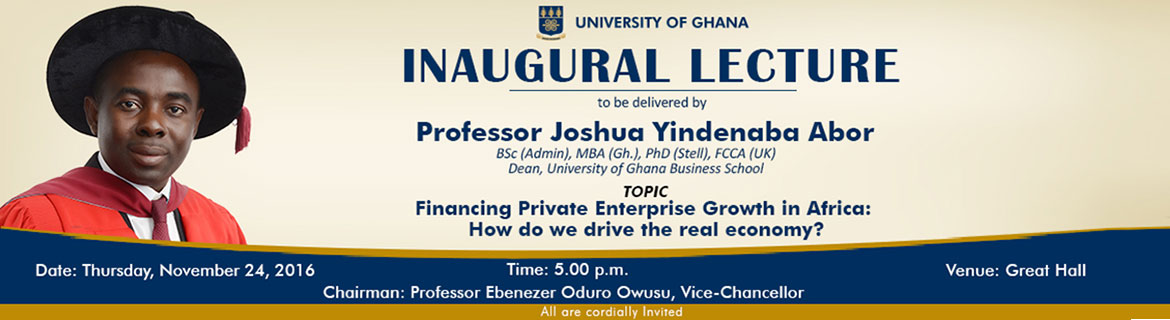 Prof. Joshua Abor to give an Inaugural Lecture